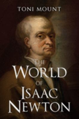 The World of Isaac Newton
