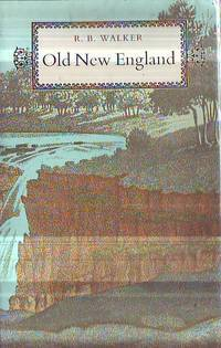 Old New England: A History of the Northern Tablelands Of New South Wales 1818-1900