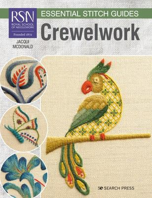 RSN Essential Stitch Guides: Crewelwork - Large Format Edition