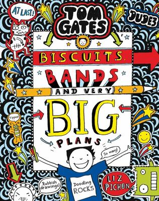 Biscuits, Bands and Very Big Plans (#14 Tom Gates)