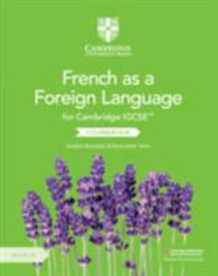 Cambridge Igcse French As a Foreign Language. Per gli Esami Dal 2021. Coursebook. Per le Scuole Superiori. Con 2 CD-Audio