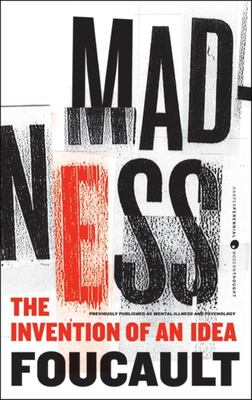 Madness - The Invention of an Idea