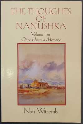 The Thoughts of Nanushka Vol 10: Once Upon a Memory