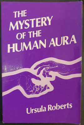 The Mystery of the Human Aura