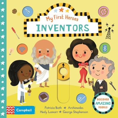 Inventors (My First Heroes BB)