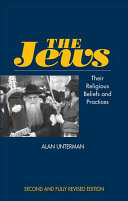 Jews - Their Religious Beliefs and Practices