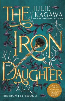 The Iron Daughter Special Edition (Iron Fey #2)