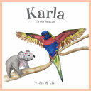 Karla - To the Rescue