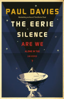 The Eerie Silence :  Searching for Ourselves in the Universe