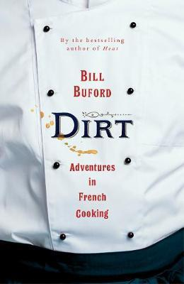 Dirt - Adventures in French Cooking