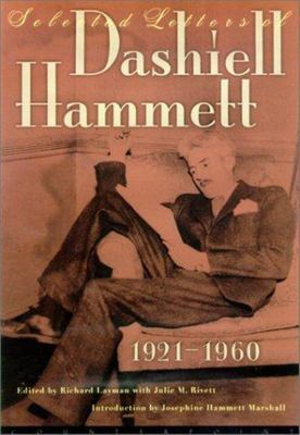 Selected Letters of Dashiell Hammett, 1921-1960
