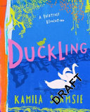 Duckling: A Fairytale Revolution