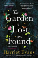 The Garden of Lost and Found - The New Heartbreaking Epic from the Bestselling Author of the Wildflowers