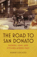 Road to San Donato - Fathers, Sons, and Cycling Across Italy