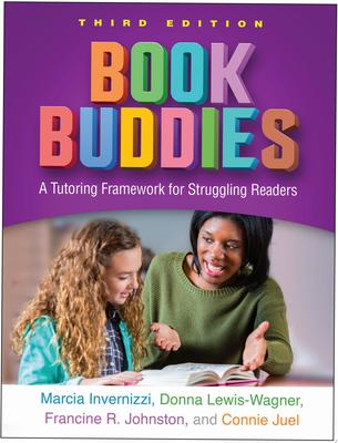 Book Buddies, Third Edition - A Tutoring Framework for Struggling Readers