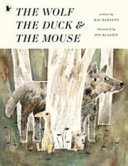 The Wolf, the Duck and the Mouse (PB)