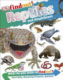 Reptiles and Amphibians (DK Find Out!)