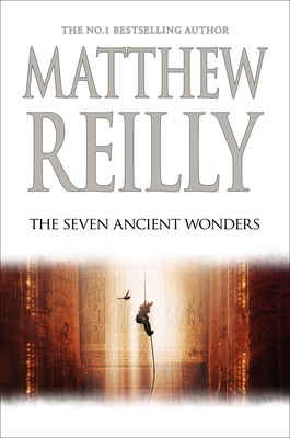 The Seven Ancient Wonders (#1 Jack West Jr. Saga) (HB)