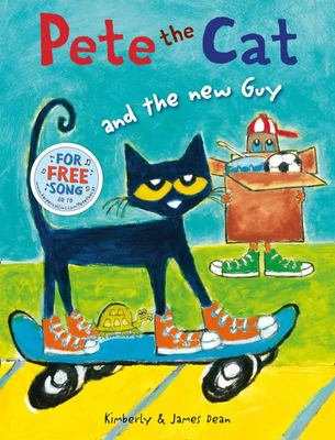 Pete the Cat and the New Guy (#5) (PB)