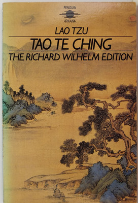 Tao Te Ching - The Book of Meaning and Life - The Richard Wilhelm edition