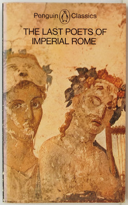 The Last Poets of Imperial Rome
