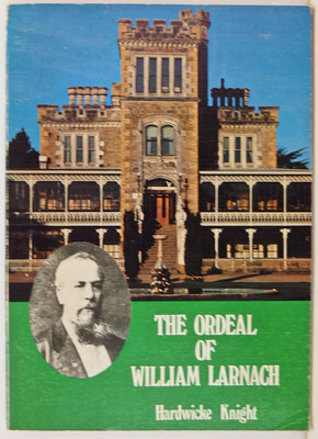 The Ordeal of William Larnach
