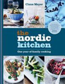 Nordic Kitchen - One Year of Family Cooking