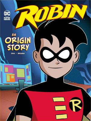 Robin - An Origin Story