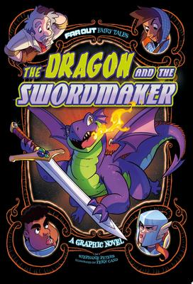 The Dragon and the Swordmaker - A Graphic Novel