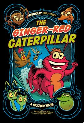 The Ginger-Red Caterpillar - A Graphic Novel