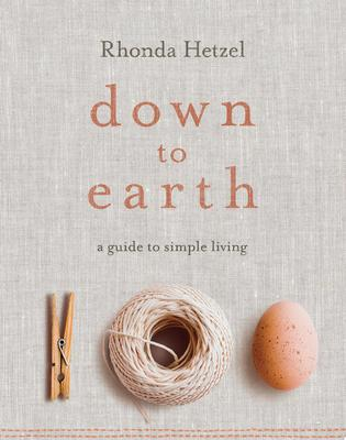 Down to Earth - A Guide to Simple Living