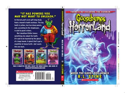 When the Ghost Dog Howls (#13 Goosebumps Horrorland #13)