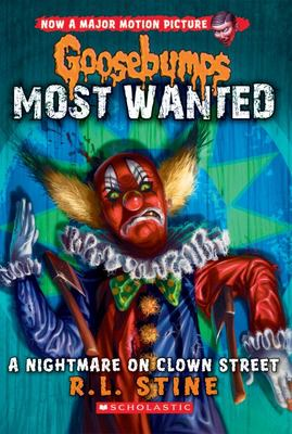 Goosebumps Most Wanted #7 A Nightmare on Clown Street