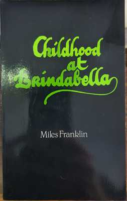 Childhood at Brindabella : My First Ten Years
