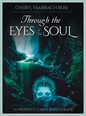 Through The Eyes Of The Soul - 52 Prophecy Cards & Guidebook