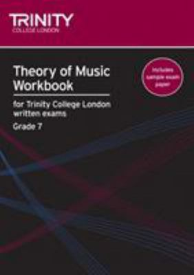 Theory of Music Workbook Grade 7 - Trinity College London
