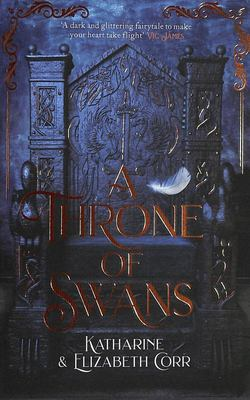 A Throne of Swans (#1)