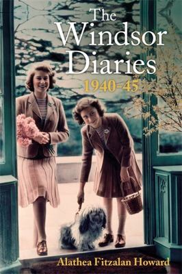 The Windsor Diaries: 1940-45