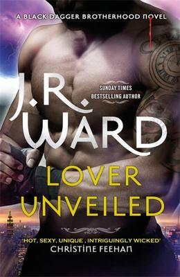 Lover Unveiled (#19 Black Dagger Brotherhood)