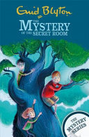 The Mystery of the Secret Room (Find-Outers #3)