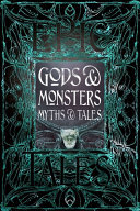 Gods and Monsters Myths and Tales - Epic Tales