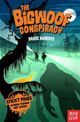 Sticky Pines: The Bigwoof Conspiracy (#1)