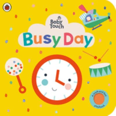 Busy Day (Baby Touch)