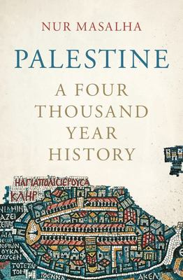 Palestine - A Four Thousand Year History