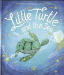 Little Turtle and the Sea