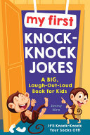 My First Knock-Knock Jokes - A Big, Laugh-Out-Loud Book for Kids