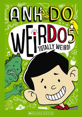Totally Weird!  (#5 WeirDo)
