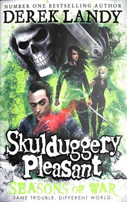 Seasons of War (#13 Skulduggery Pleasant)