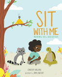 Sit with Me - Meditation for Kids in Seven Easy Steps