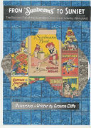 From SUNBEAMS to Sunset - The Rise and Fall of the Australian Comic Book (1924 To 1965)